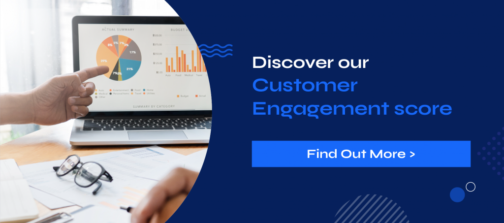 Customer Engagement Score