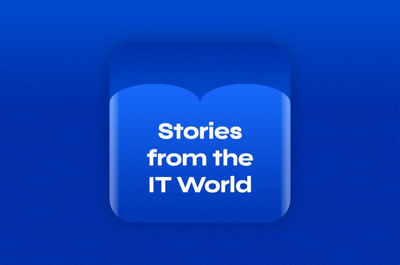 StoriesFromITWorld